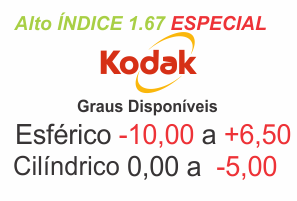055a3874a0 Lente Kodak Alto Índice 1.67 ESPECIAL Grau Esférico -10,00 a +6,